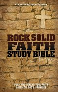 NIV Rock Solid Faith Study Bible For Teens (Black Letter Edition) Hardback
