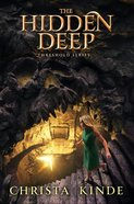 The Hidden Deep (#02 in The Threshold Series) Hardback