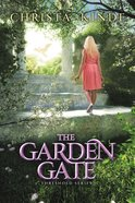 The Garden Gate (#04 in The Threshold Series) Hardback