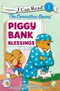 The Piggy Bank Blessings (I Can Read!1/berenstain Bears Series) Paperback