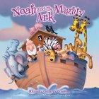 Noah and the Mighty Ark Hardback