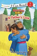 A Father's Love (I Can Read!2/adventure Bible Series)