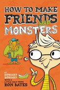 How to Make Friends and Monsters Hardback
