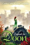 Destined For Doon (#02 in Doon Novel Series) Paperback