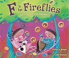 Is For Fireflies Paperback
