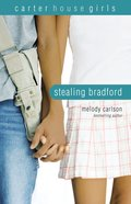 Stealing Bradford (#02 in Carter House Girls Series) Paperback