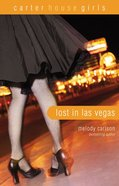 Lost in Las Vegas (#05 in Carter House Girls Series) Paperback