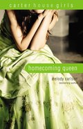 Homecoming Queen (#03 in Carter House Girls Series) Paperback
