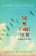 The Me I Want to Be (Teen Edition) Paperback