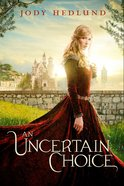 An Uncertain Choice Paperback