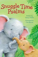 Snuggle Time Psalms Board Book
