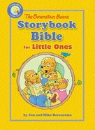Berenstain Bears Storybook Bible For Little Ones Board Book