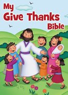 My Give Thanks Bible Board Book