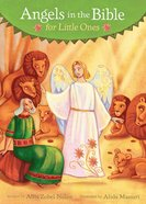 Angels in the Bible For Little Ones Board Book