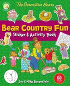 The Berenstain Bears Bear Country Fun Sticker and Activity Book Paperback