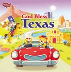 God Bless Texas Board Book