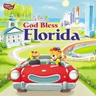 God Bless Florida Board Book