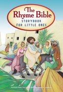 The Rhyme Bible Storybook For Little Ones Board Book