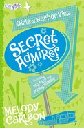 Secret Admirer & Ski Trip (#04 in Faithgirlz! Girls Of Harbor View Series)