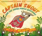 Captain Snout and the Super Power Questions Hardback