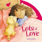 Lots of Love Board Book