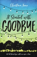 It Started With Goodbye Paperback
