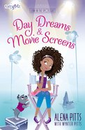 Day Dreams and Movie Screens (Faithgirlz!/lena In The Spotlight Series)