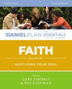 Faith (Study Guide) (The Daniel Plan Essentials Series)