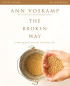 The Broken Way (Study Guide) Paperback