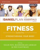 Fitness (Study Guide) (The Daniel Plan Essentials Series) Paperback