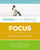 Focus (Study Guide With DVD) (The Daniel Plan Essentials Series) Pack