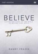 Believe (Adult DVD Study) (Believe (Zondervan) Series)