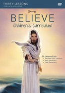 Believe (Children's Curriculum) (Believe (Zondervan) Series) Dvd-rom