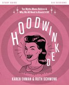 Hoodwinked (Study Guide) Paperback