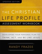 The Christian Life Profile Assessment Workbook (Connenting Church Resources Series) Paperback