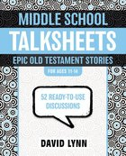 Middleschool Talksheets: Epic Old Testament Stories Paperback