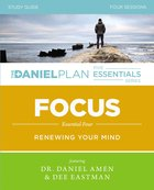 Focus (Study Guide) (The Daniel Plan Essentials Series) Paperback