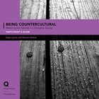 Being Countercultural Pack (Participant's/Dvd) (Q Society Room Series) Pack