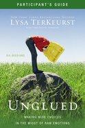 Unglued (Participant's Guide) Paperback