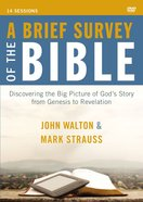 A Brief Survey of the Bible (A DVD Study)