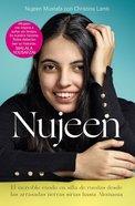 Nujeen: El Increible Exodo En Silla De Ruedas Desde Las Arrasadas Tierras Sirias Hasta Alemania Paperback