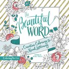 The Beautiful Word (Adult Coloring Books Series)