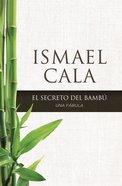 Secreto Del Bamb, El Paperback