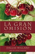 The Gran Omisin (Great Omission, The)