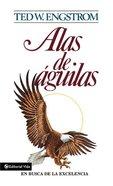 Alas De Guila (Wings Of An Eagle) Paperback
