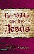 Biblia Que Ley Jess, La Paperback