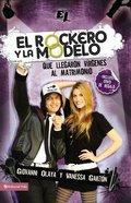 El Roquero Y La Modelo (The Rock Musician And The Fashion Model) Paperback