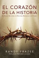 Heart of the Story (Spanish) (The Story Series) Paperback