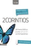Comentario Bblico Con Aplicacin Nvi 2 Corintios (Nvi Application Commentary 2 Corinthians)