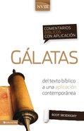 Comentario Bblico Con Aplicacin Nvi Glatas (Nvi Application Commentary Galatians) Hardback